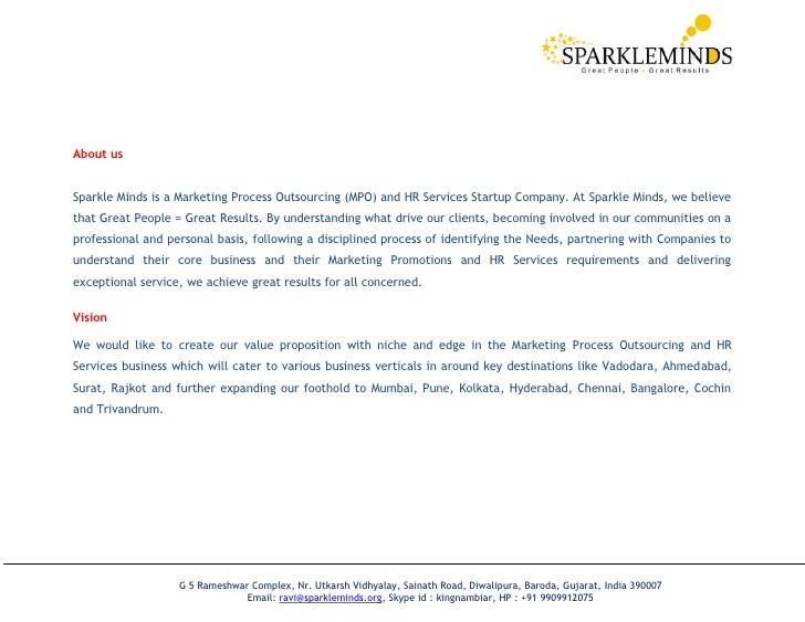 About usSparkle Minds is a Marketing Process Outsourcing (MPO) and HR Services Startup Company. At Sparkle Minds, we belie...