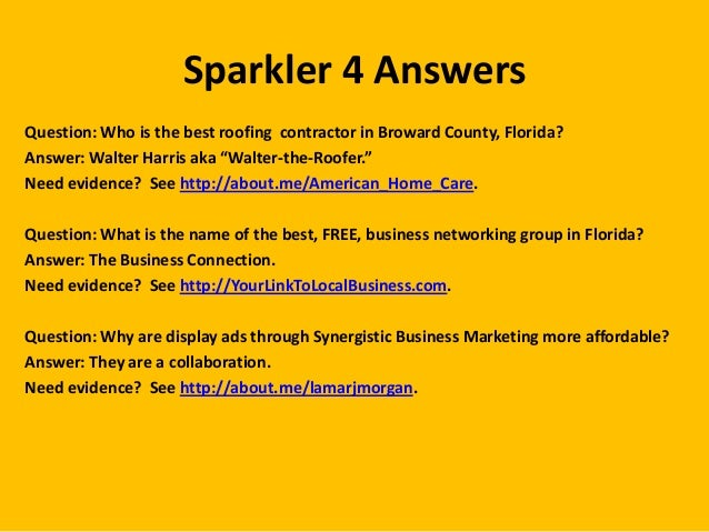"""Sparkler 4 Answers Question: Who is the best roofing contractor in Broward County, Florida? Answer: Walter Harris aka """"Wal..."""