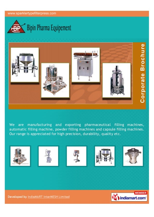 We are manufacturing and exporting pharmaceutical filling machines,automatic filling machine, powder filling machines and ...