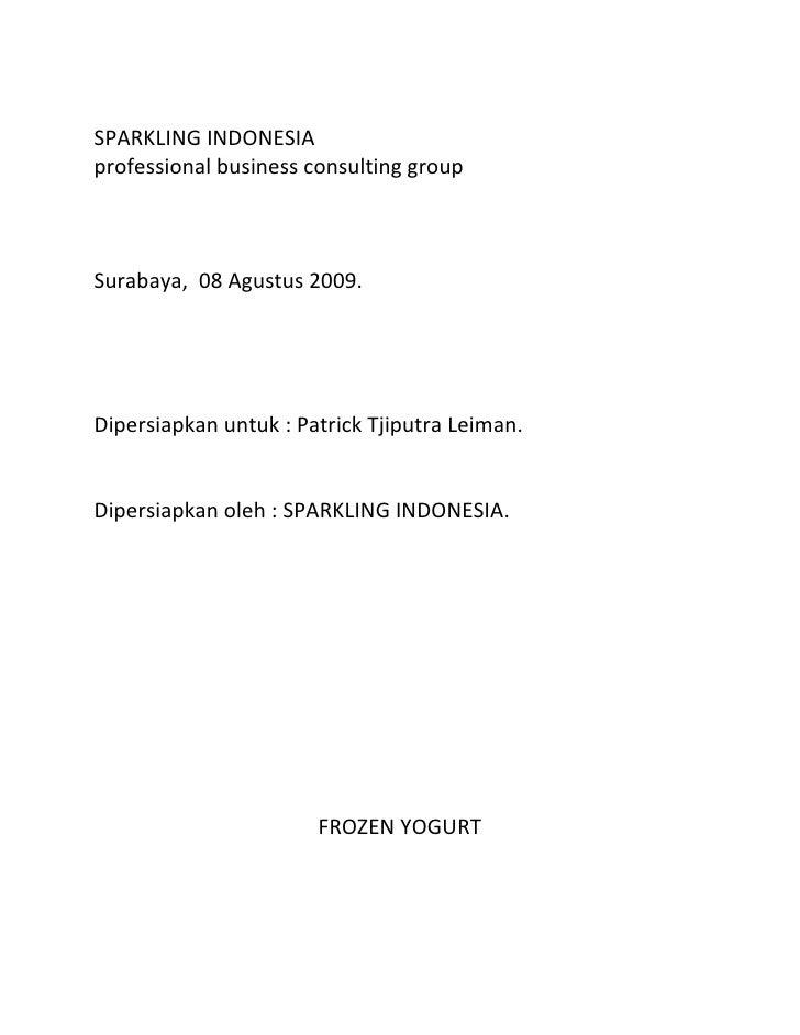 SPARKLING INDONESIA<br />professional business consulting group<br />Surabaya,  08 Agustus 2009.<br />Dipersiapkan untuk :...