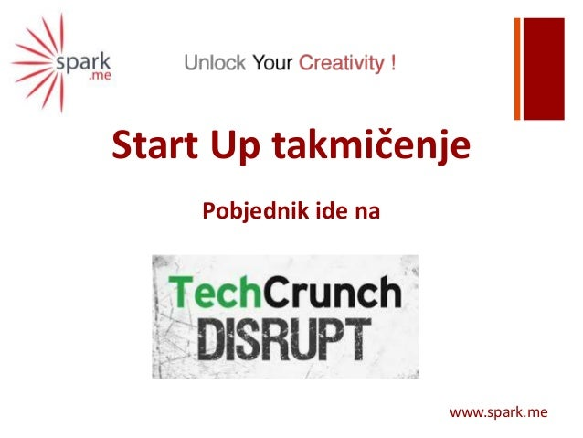 +Start Up takmičenjePobjednik ide nawww.spark.me