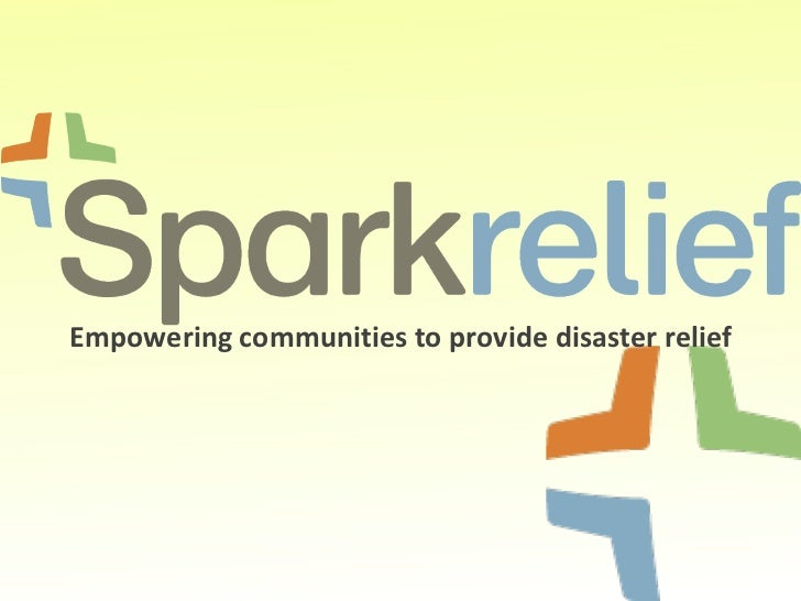 Empowering communities to provide disaster relief