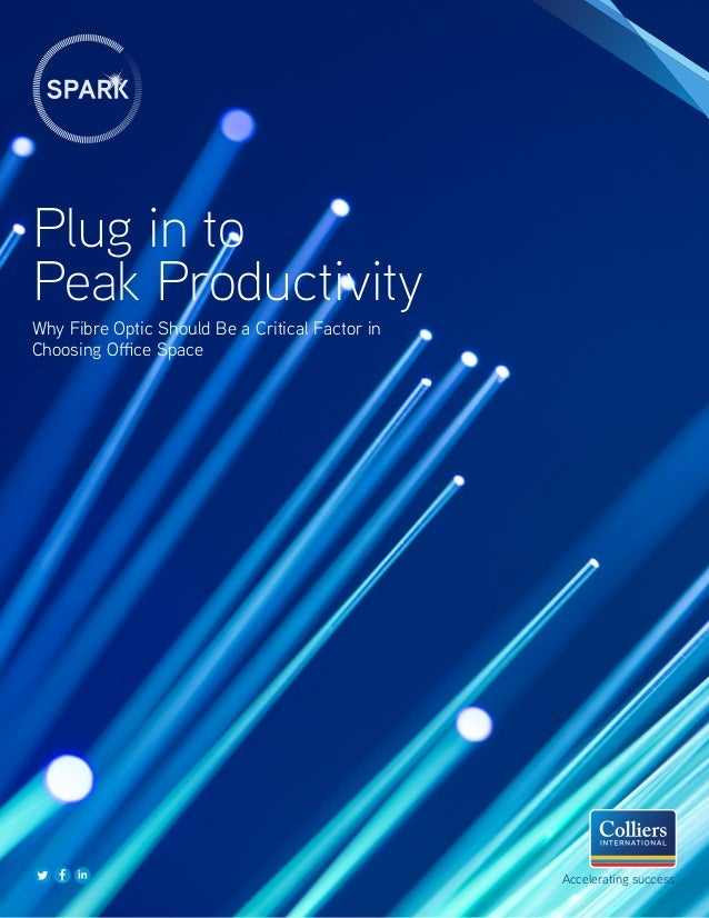 Why Fibre Optic Should Be a Critical Factor in Choosing Office Space Plug in to Peak Productivity Accelerating success.