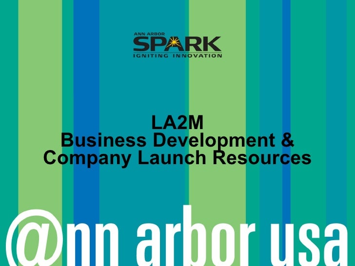 LA2M Business Development & Company Launch Resources