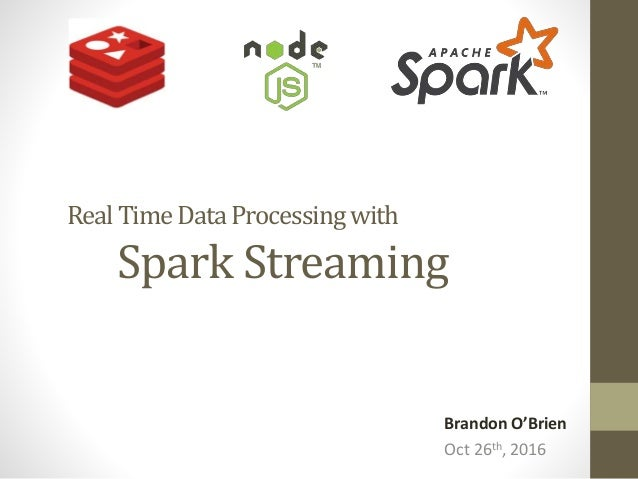 Real Time Data Processing With Spark Streaming, Node js and