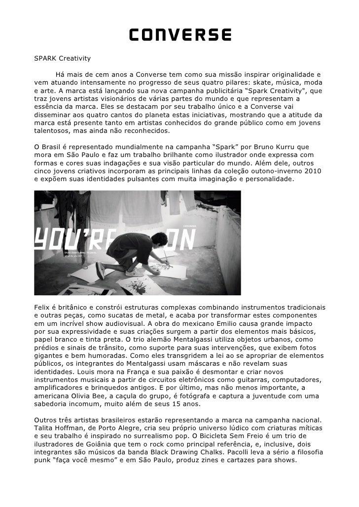 SPARK Creativity         Há mais de cem anos a Converse tem como sua missão inspirar originalidade e vem atuando intensame...