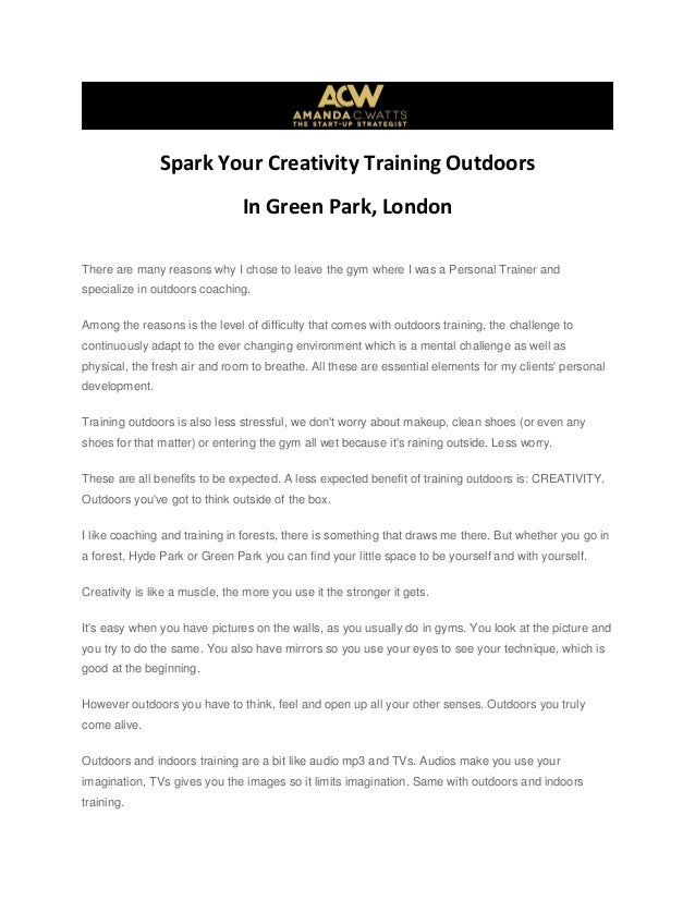 Spark Your Creativity Training Outdoors In Green Park, London There are many reasons why I chose to leave the gym where I ...