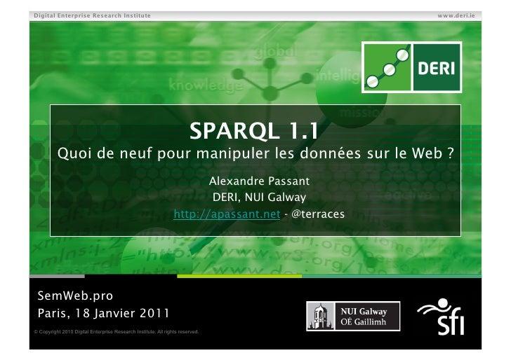 SPARQL 1.1 - Quoi de neuf pour manipuler les données sur le Web