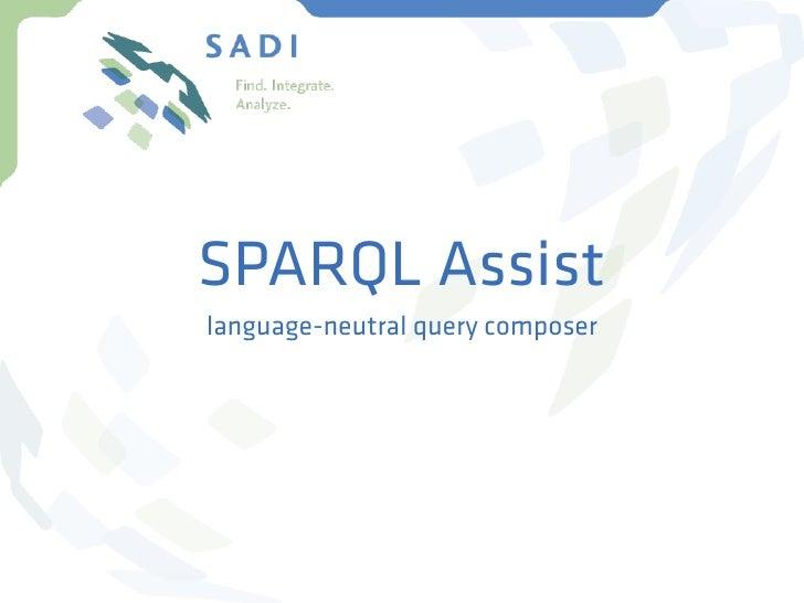 SPARQL Assistlanguage-neutral query composer