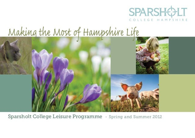 Sparsholt College Leisure Programme - Spring and Summer 2012 1