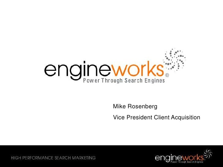 Mike Rosenberg<br />Vice President Client Acquisition<br />