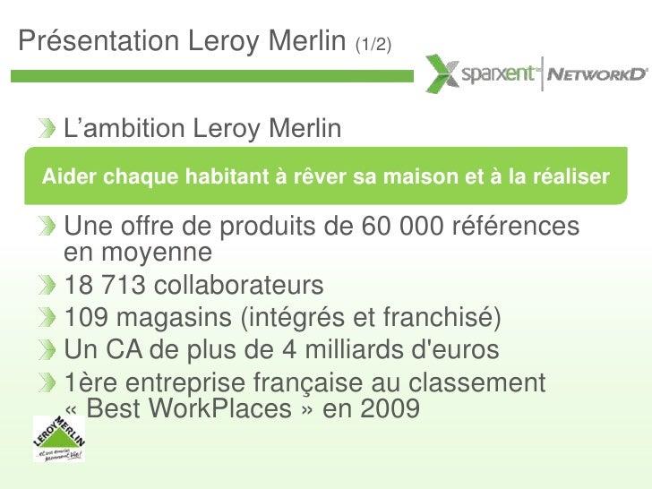 sparxent networkd landesk user group 2009 pr sentation leroy merlin. Black Bedroom Furniture Sets. Home Design Ideas