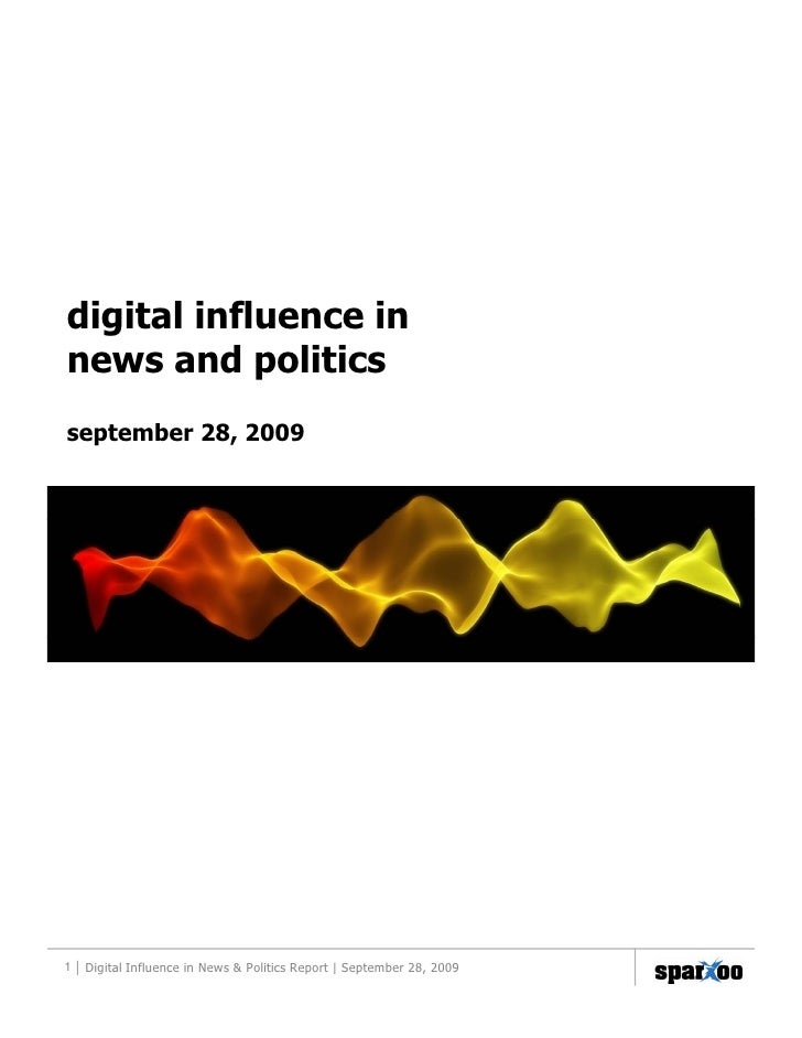 digital influence in news and politics september 28, 2009     1 | Digital Influence in News & Politics Report | September ...