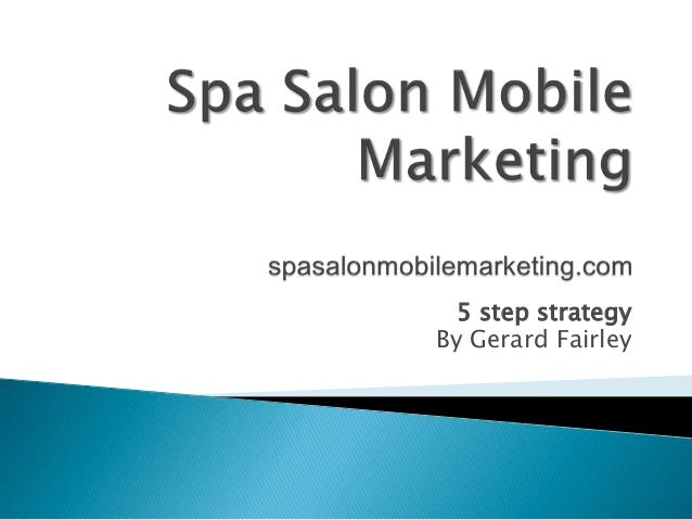 Mobile marketing for salons spas and stylists for Salon data marketing