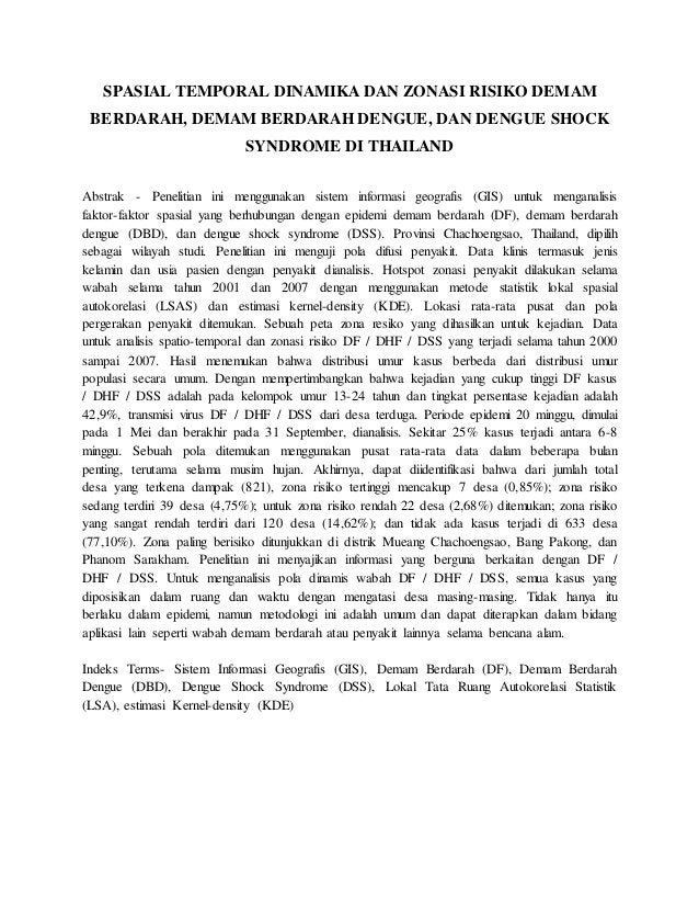 SPASIAL TEMPORAL DINAMIKA DAN ZONASI RISIKO DEMAM BERDARAH, DEMAM BERDARAH DENGUE, DAN DENGUE SHOCK SYNDROME DI THAILAND A...