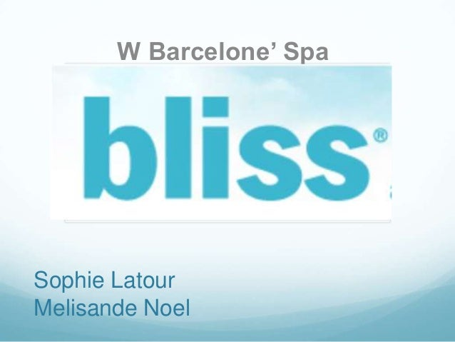 W Barcelone' Spa  Sophie Latour Melisande Noel