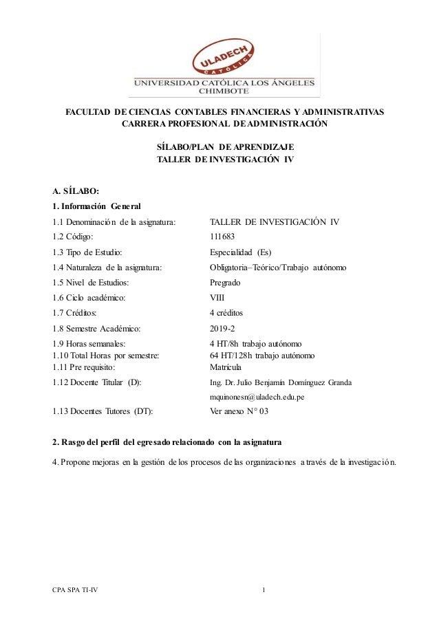 CPA SPA TI-IV 1 FACULTAD DE CIENCIAS CONTABLES FINANCIERAS Y ADMINISTRATIVAS CARRERA PROFESIONAL DEADMINISTRACIÓN SÍLABO/P...