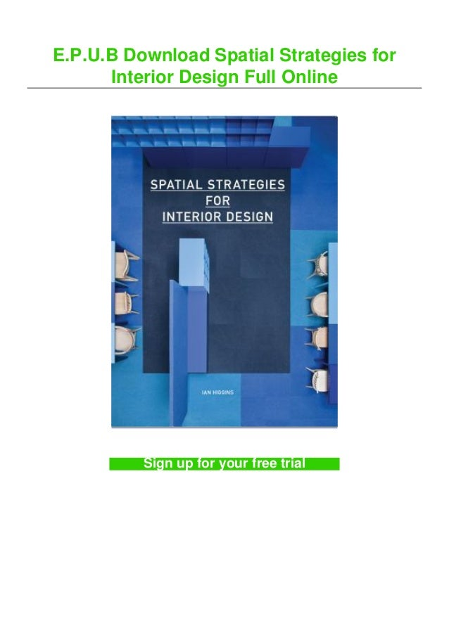 E.P.U.B Download Spatial Strategies for Interior Design Full Online Sign up for your free trial