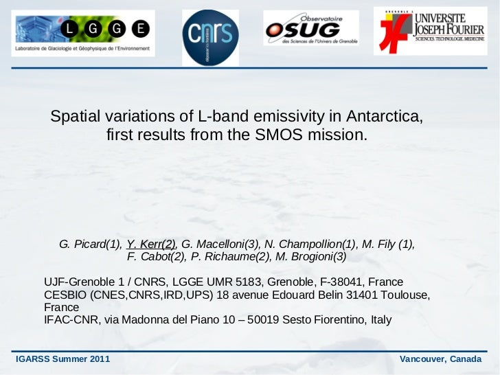 Spatial variations of L-band emissivity in Antarctica,              first results from the SMOS mission.        G. Picard(...