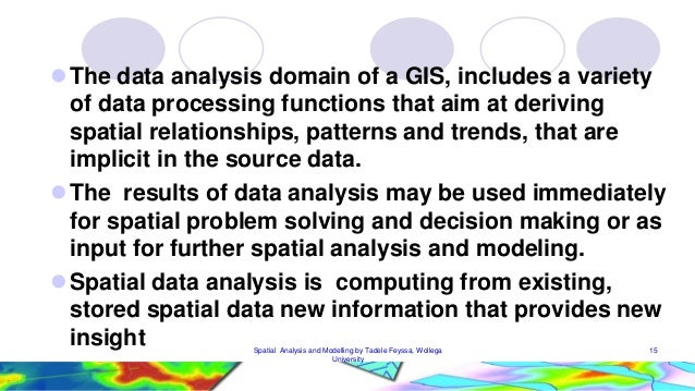 Spatial analysis and modeling