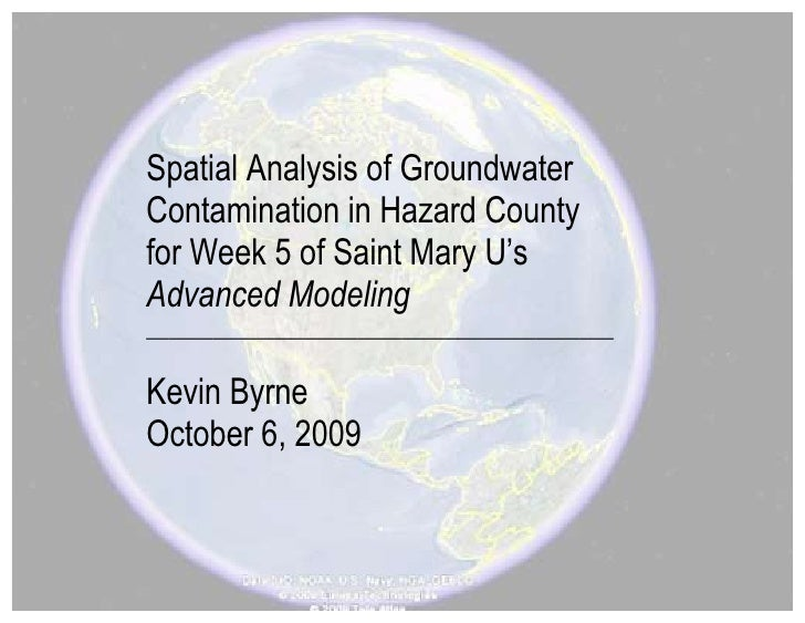Spatial Analysis of Groundwater Contamination in Hazard County for Week 5 of Saint Mary U's Advanced Modeling ____________...