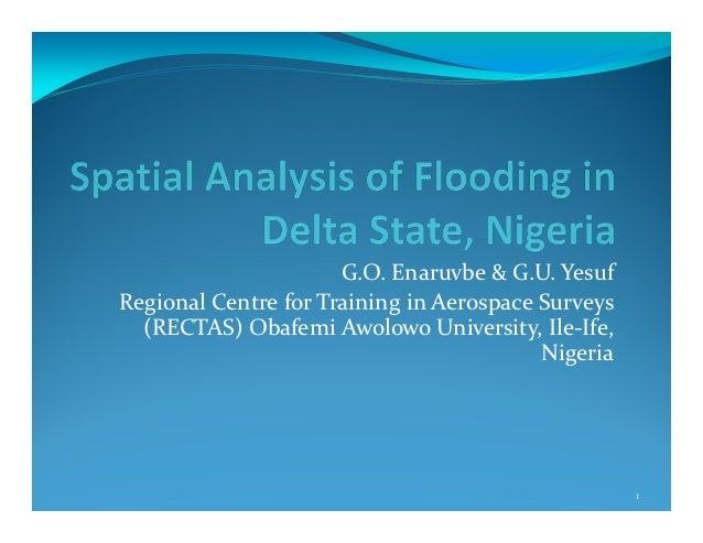 G.O. Enaruvbe & G.U. YesufRegional Centre for Training in Aerospace Surveys  (RECTAS) Obafemi Awolowo University, Ile-Ife,...