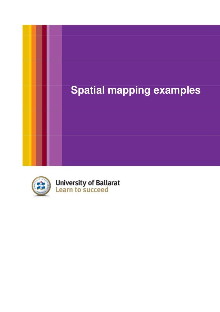 Spatial mapping examples
