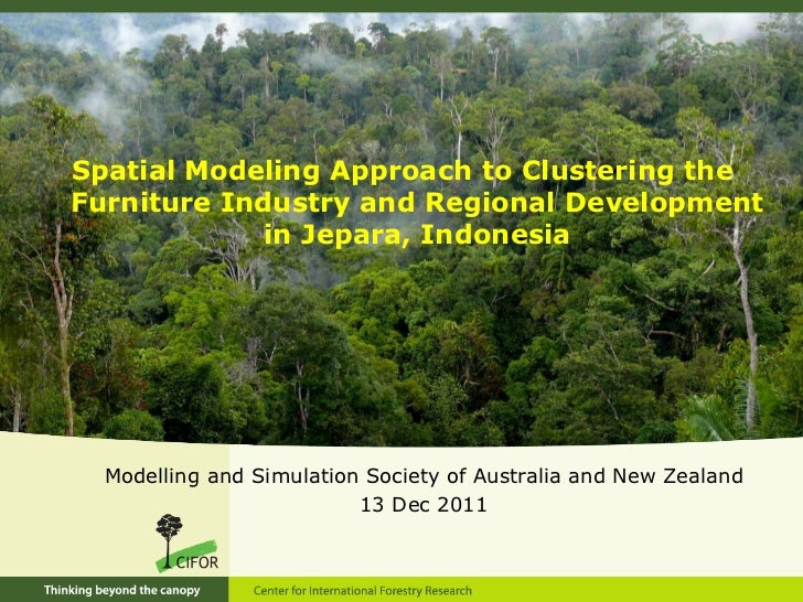 Spatial Modeling Approach to Clustering theFurniture Industry and Regional Development             in Jepara, Indonesia  M...