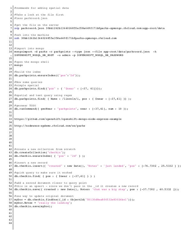 1   #commands for adding spatial data! 2   ! 3   #Take a look at the file first! 4   #less parkcoord.json! 5   ! 6   #get ...