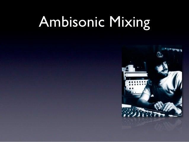 Ambisonic Mixing