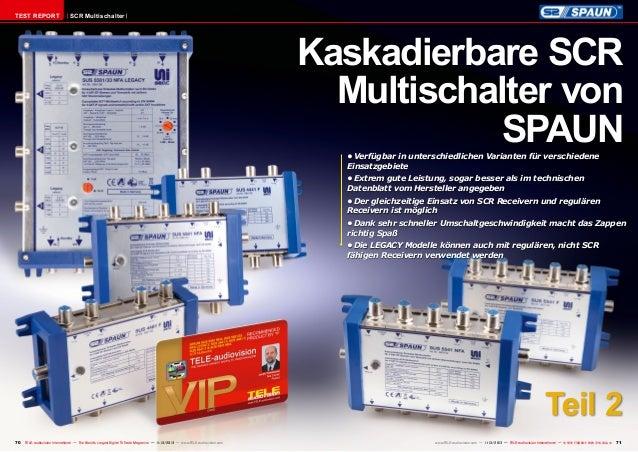 TEST REPORT  SCR Multischalter  Kaskadierbare SCR Multischalter von SPAUN •Verfügbar in unterschiedlichen Varianten für v...