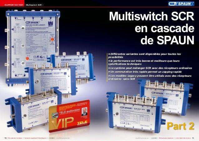 RAPPORT DE TEST  Multiswitch SCR  Multiswitch SCR en cascade de SPAUN •Différentes variantes sont disponibles pour toutes...