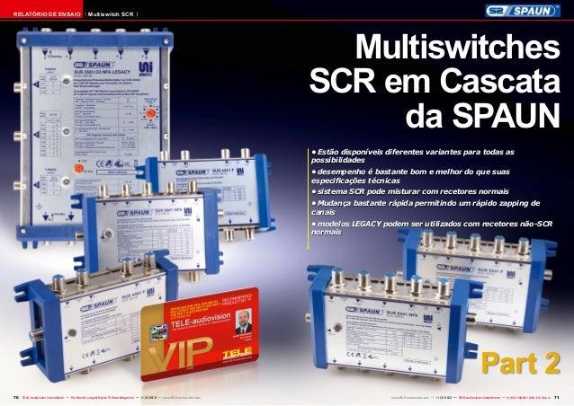 RELATÓRIO DE ENSAIO  Multiswitch SCR  Multiswitches SCR em Cascata da SPAUN •Estão disponíveis diferentes variantes para ...