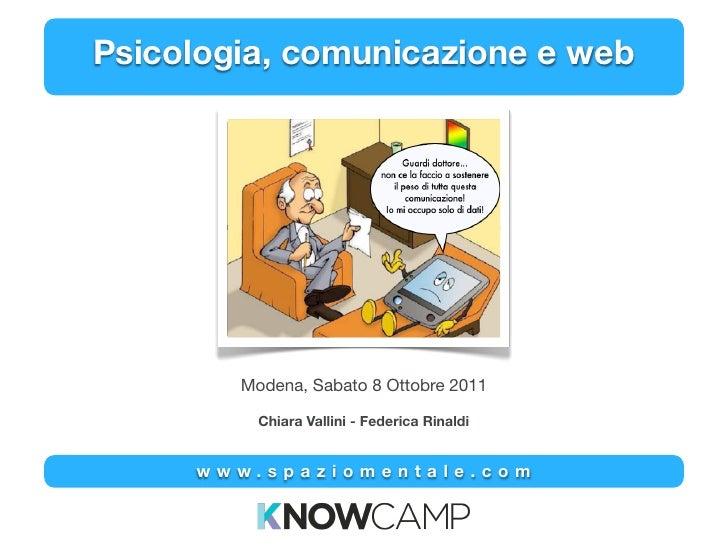 Psicologia, comunicazione e web        Modena, Sabato 8 Ottobre 2011          Chiara Vallini - Federica Rinaldi     www.sp...