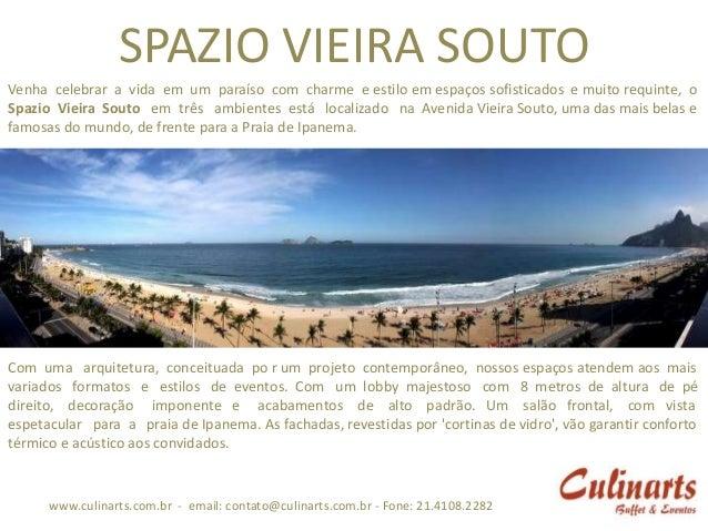 SPAZIO VIEIRA SOUTOVenha celebrar a vida em um paraíso com charme e estilo em espaços sofisticados e muito requinte, oSpaz...