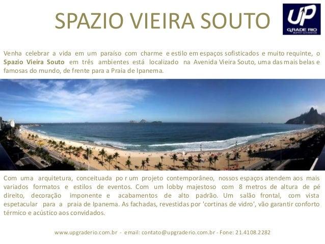 www.upgraderio.com.br - email: contato@upgraderio.com.br - Fone: 21.4108.2282 Venha celebrar a vida em um paraíso com char...