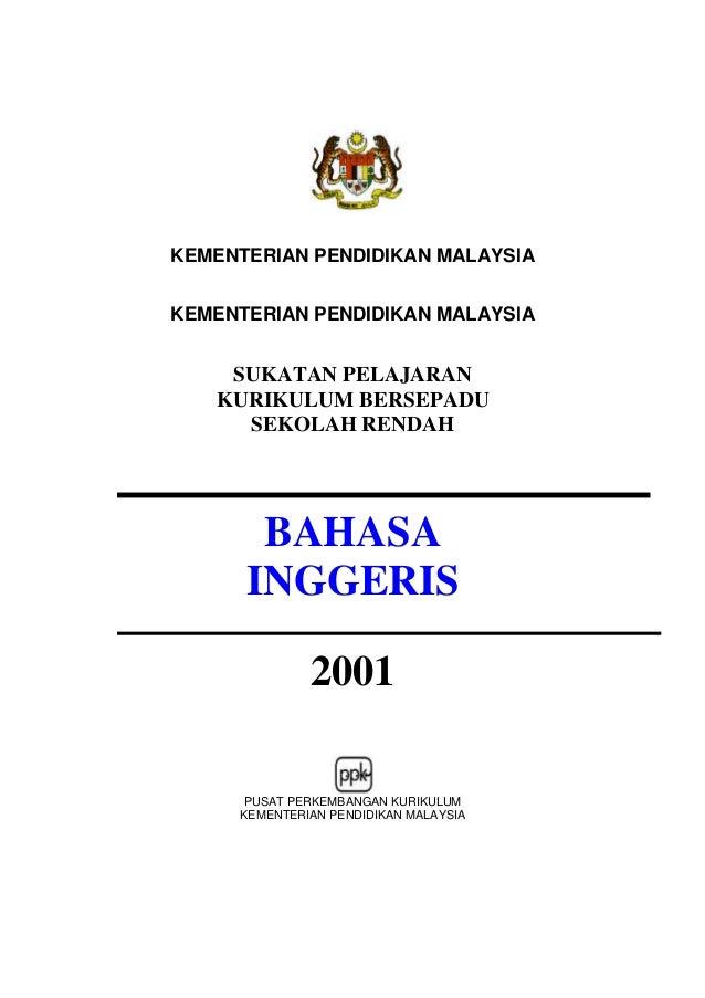 KEMENTERIAN PENDIDIKAN MALAYSIAKEMENTERIAN PENDIDIKAN MALAYSIA    SUKATAN PELAJARAN   KURIKULUM BERSEPADU     SEKOLAH REND...