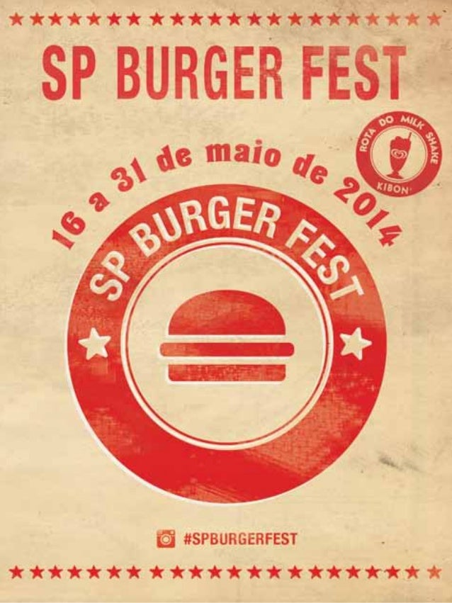 Índice Um festival com os MELHORES HaMbúRguERES merece o novo Ketchup Hellmann's. o ketchup oficial do sp Burger fest. KEt...