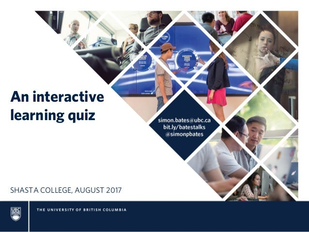 An interactive learning quiz SHASTA COLLEGE, AUGUST 2017