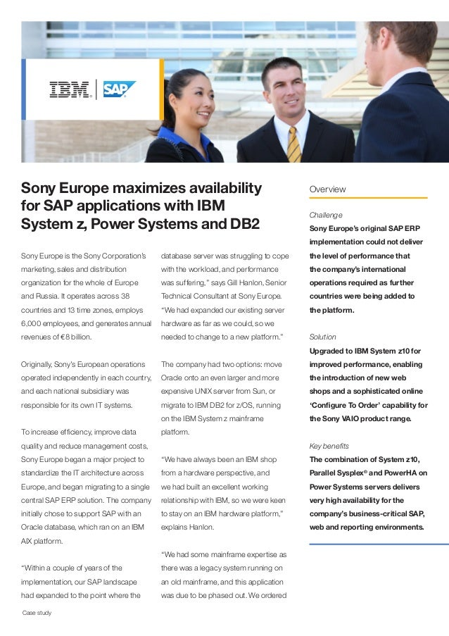 Sony Europe maximizes availability                                                   Overviewfor SAP applications with IBM...