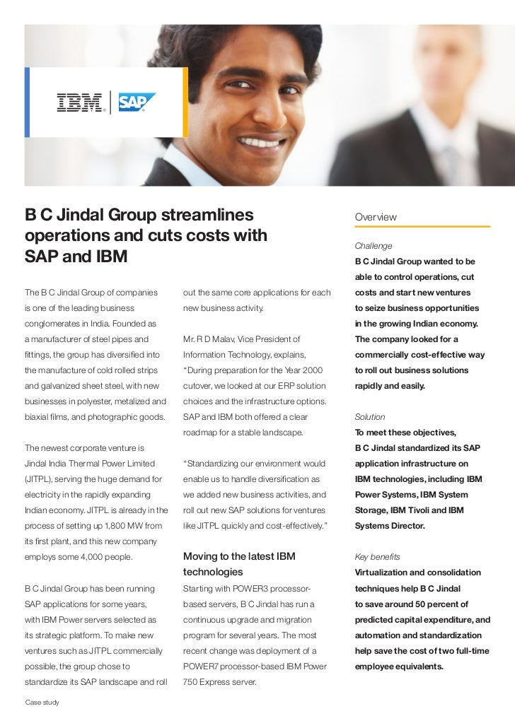 B C Jindal Group streamlines                                                           Overviewoperations and cuts costs w...
