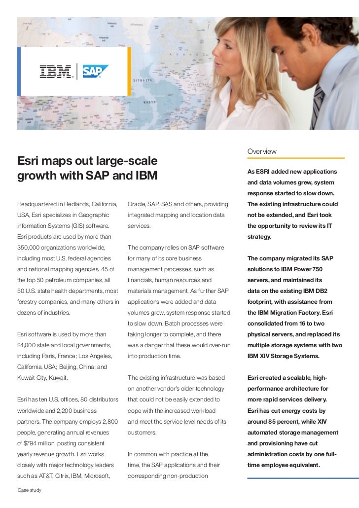 OverviewEsri maps out large-scalegrowth with SAP and IBM                                                                As...