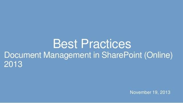 SPCA2013 - Best Practices Document Management in SharePoint (Online) 2013 Slide 2