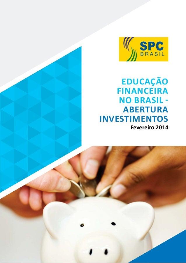 Educação Financeira no Brasil - abertura Investimentos Fevereiro 2014