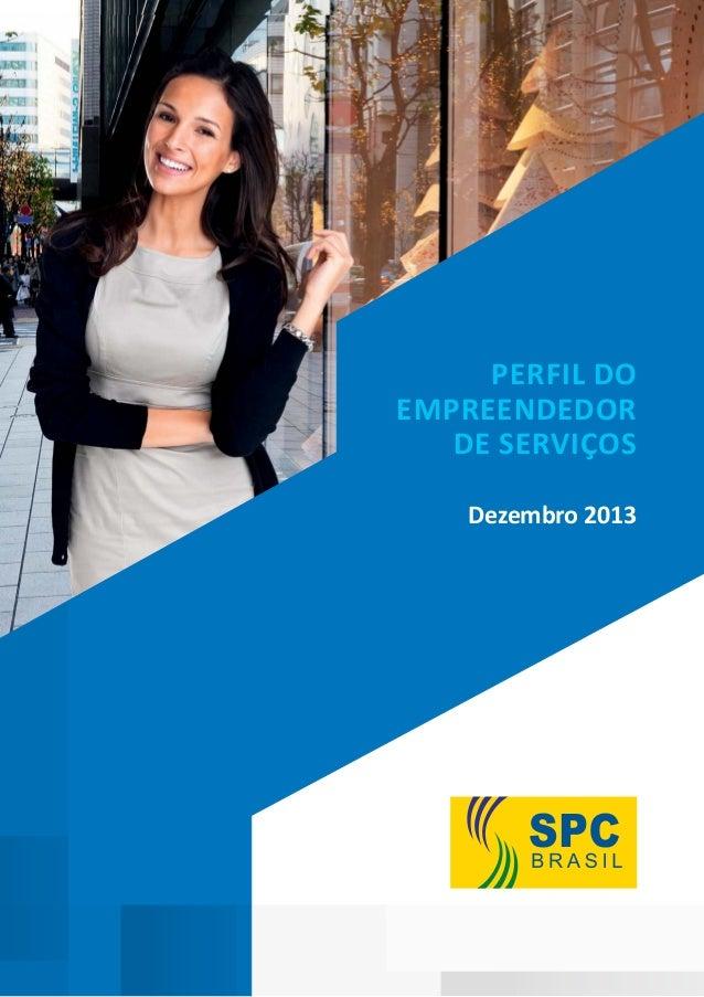 Perfil do Empreendedor de Serviços Dezembro 2013