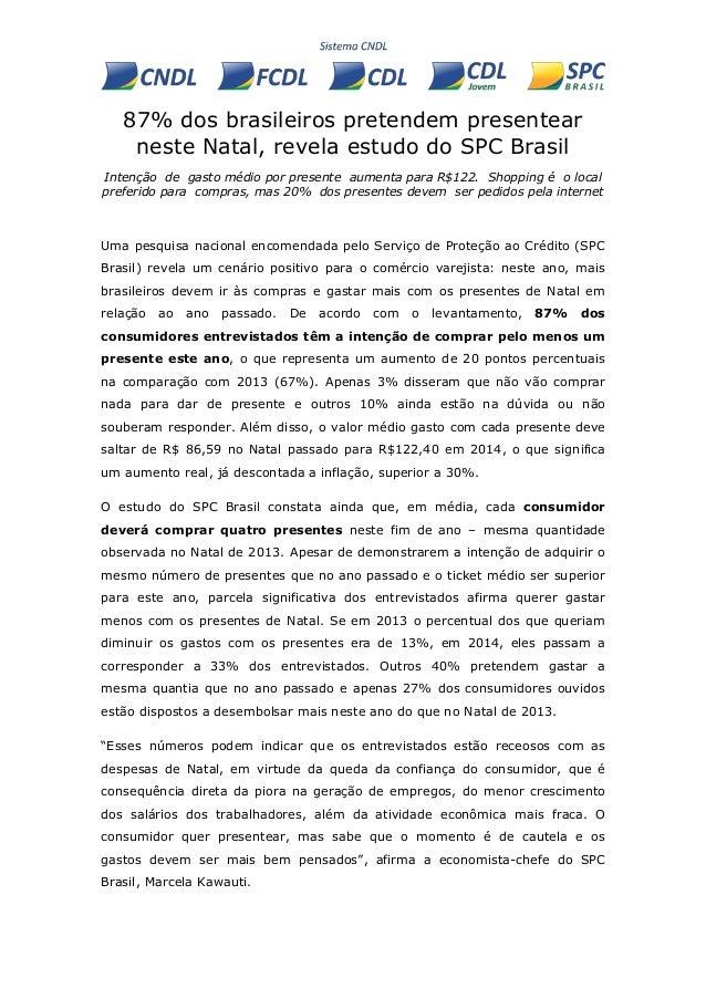 87% dos brasileiros pretendem presentear neste Natal, revela estudo do SPC Brasil  Intenção de gasto médio por presente au...