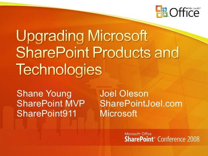 Shane Young Joel Oleson SharePoint MVP SharePointJoel.com SharePoint911 Microsoft