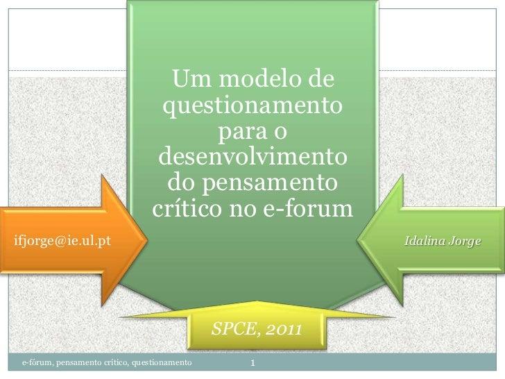 e-fórum, pensamento crítico, questionamento<br />1<br />