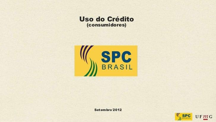 Uso do Crédito (consumidores)   Setembro'2012