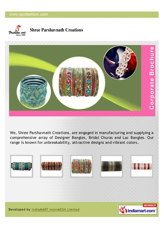 We, Shree Parshavnath Creations, are engaged in manufacturing and supplying acomprehensive array of Designer Bangles, Brid...